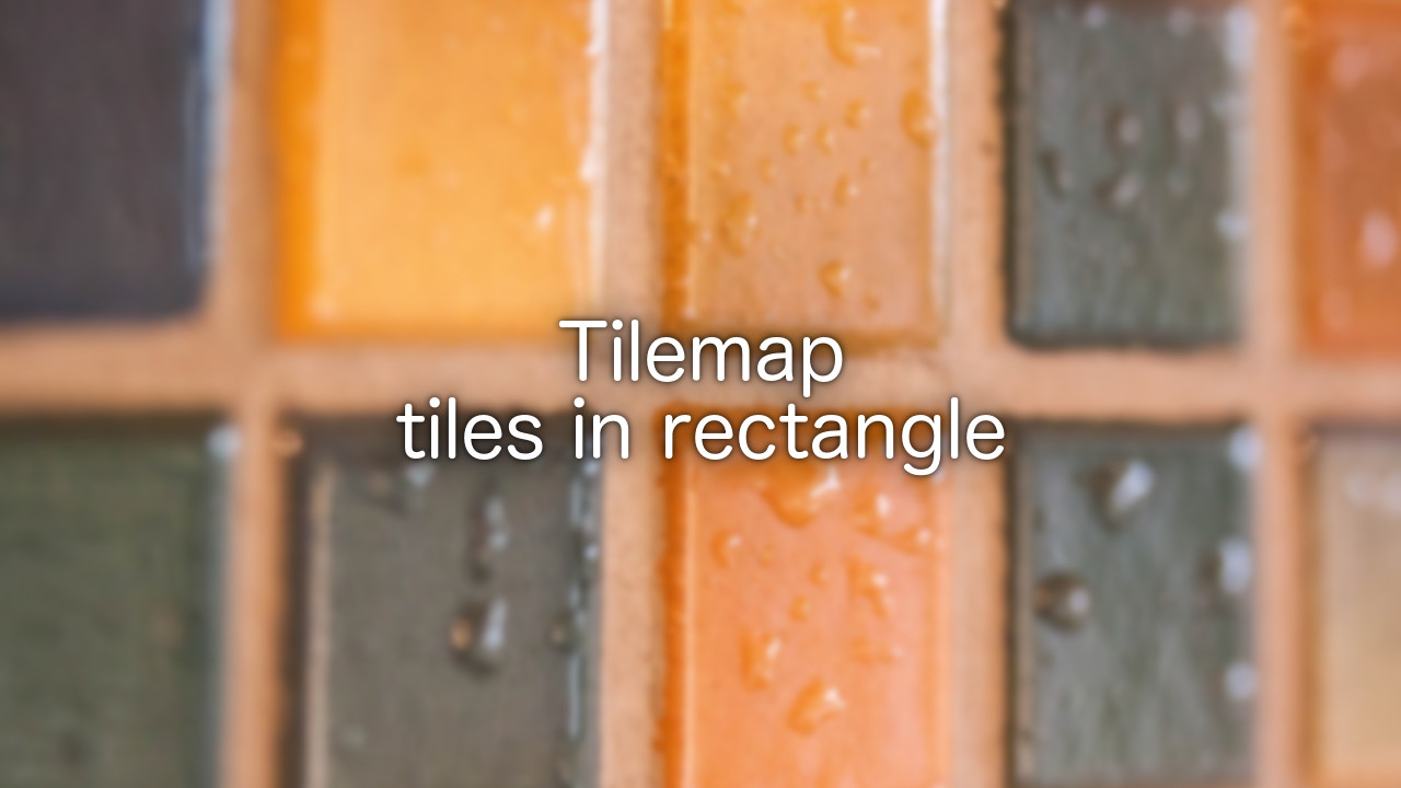 tilemap-tiles-in-rectangle-header