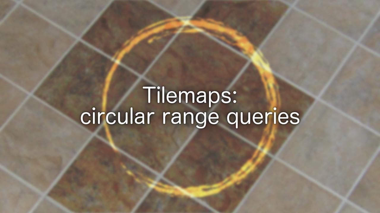 tilemaps-circular-range-queries-header